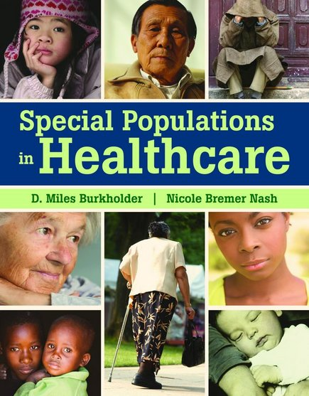 Cover image of Special Populations in Healthcare, a textbook lead-authored by Nicole Bremer Nash.